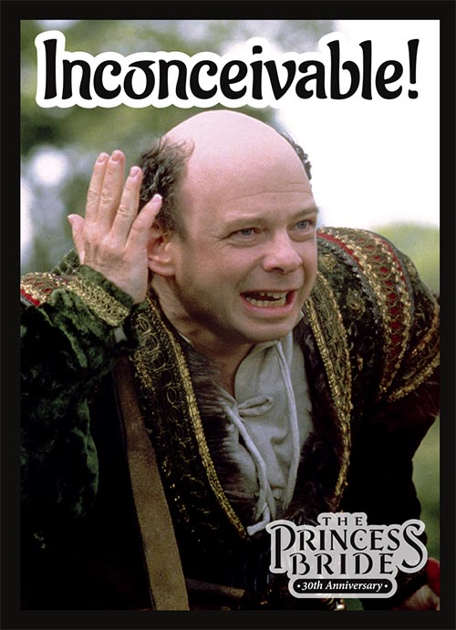 Sleeve - Princess Bride - Inconceivable
