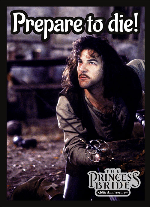 Sleeve - Princess Bride - Prepare to Die